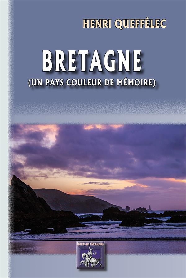 Bretagne (un pays couleur de mémoire)
