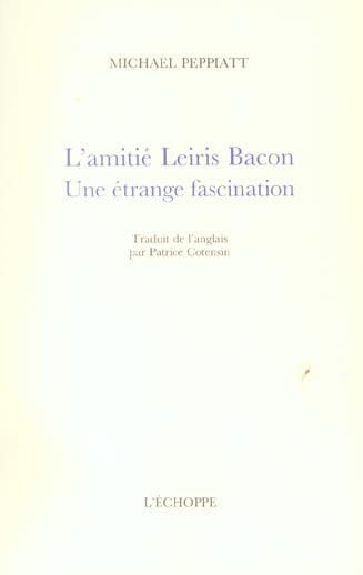 amitie leiris bacon (l')