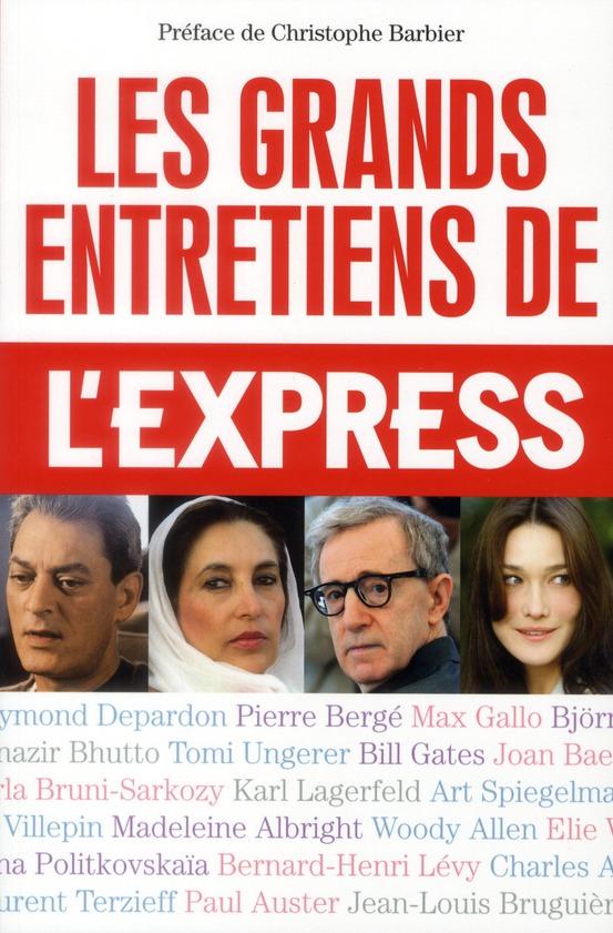 Les grands entretiens de l'Express