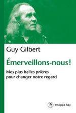 Vente EBooks : Emerveillons-nous !  - Guy Gilbert