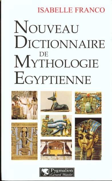 Nouveau dictionnaire de mythologie egyptienne