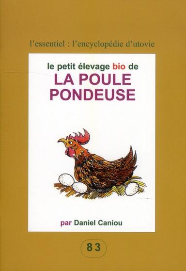 Le Petit Elevage Bio De La Poule Pondeuse