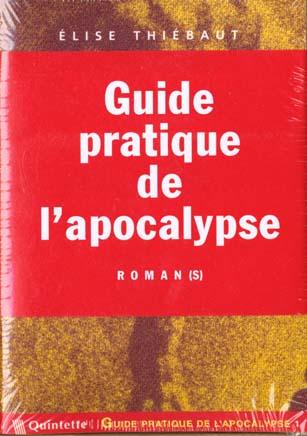 Guide pratique de l'apocalypse
