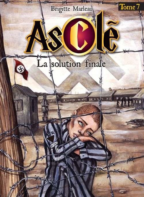 Ascle t 07 la solution finale