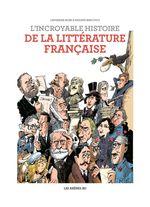 Vente Livre Numérique : L'incroyable Histoire de la littérature française  - Catherine Mory