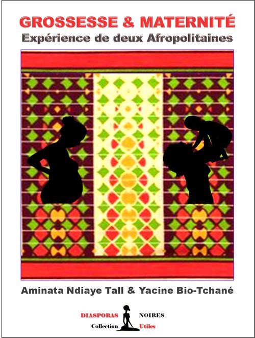 Grossesse & maternité ; expérience de deux afropolitaines