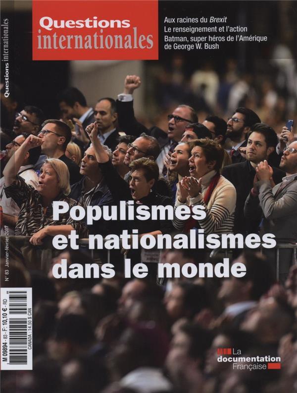 Revue questions internationales n.183 ; nationalismes et populismes dans le monde