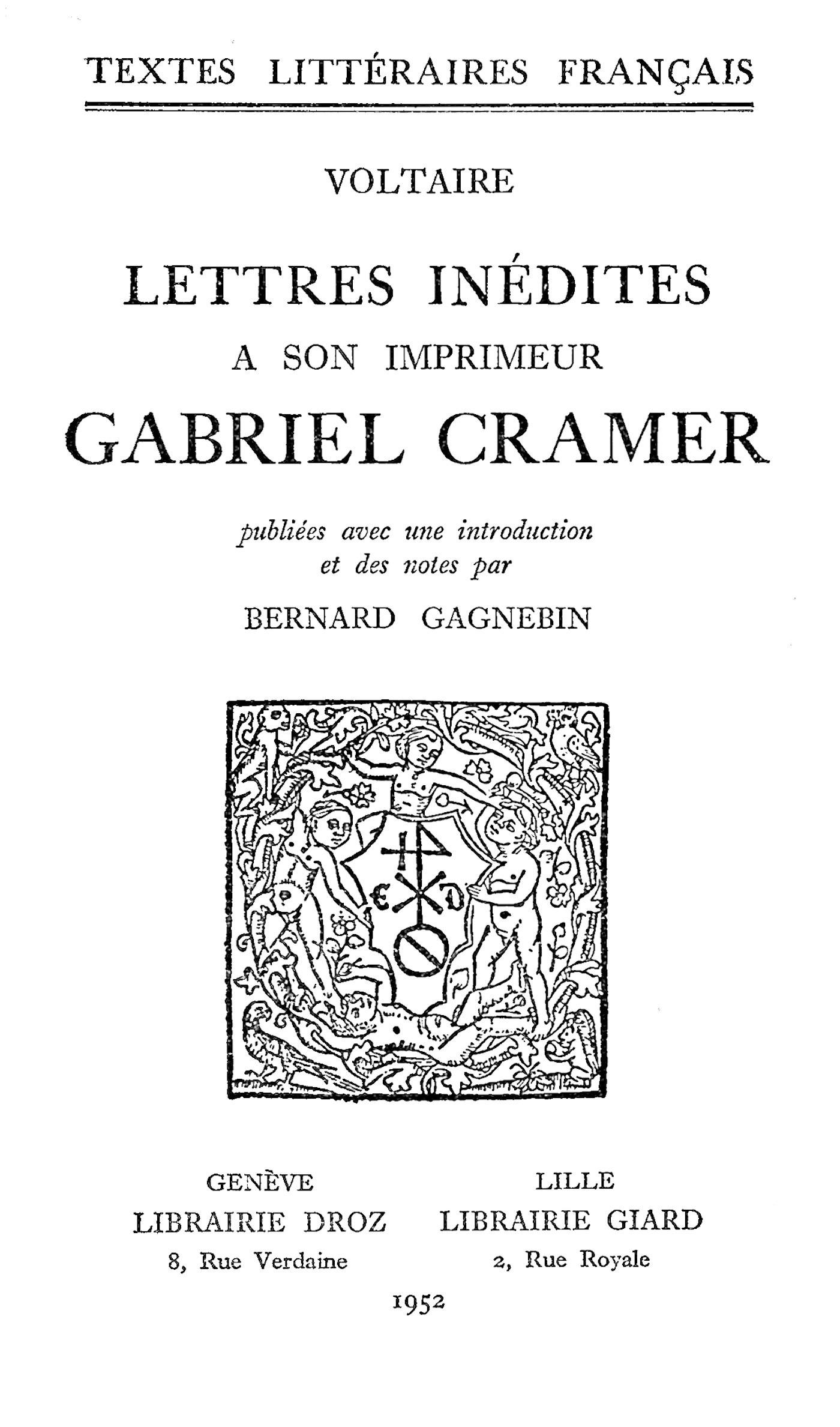 Lettres inédites à son imprimeur Gabriel Cramer