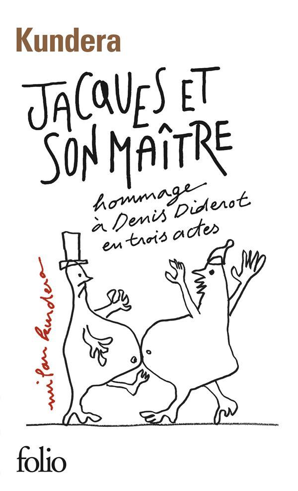 Jacques Et Son Maitre ; Hommage A Denis Diderot En Trois Actes