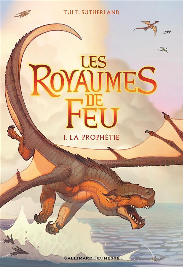 LES ROYAUMES DE FEU T.1  -  LA PROPHETIE Sutherland Tui