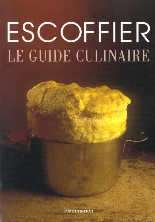 Guide culinaire (nouvelle edition broche) - aide memoire de cuisine pratique