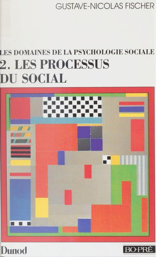 Les processus du social