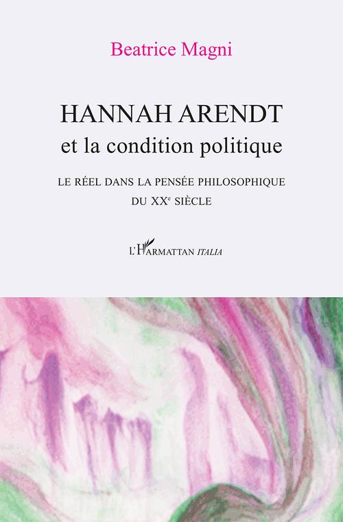 Hannah Arendt et la condition politique