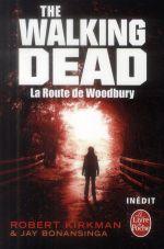 Couverture de The walking dead t.2 ; la route de woodbury