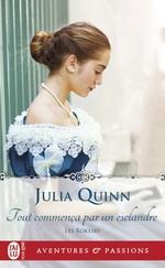 Les Rokesby (Tome 4) - Tout commença par un esclandre  - Julia Quinn