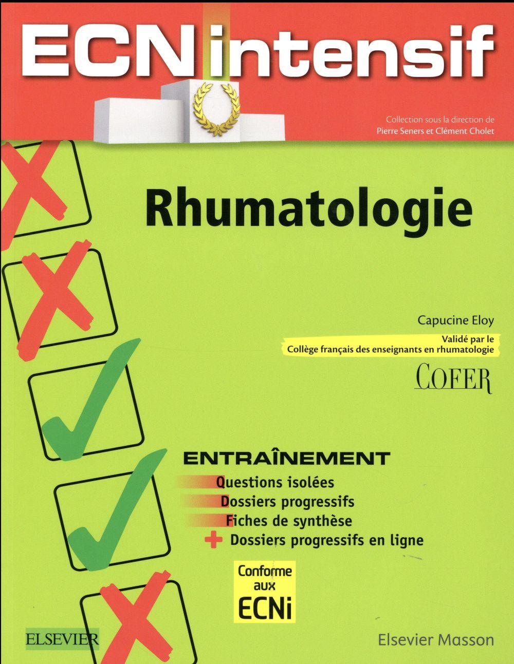 Rhumatologie ; dossiers progressifs et question isolées corrigés