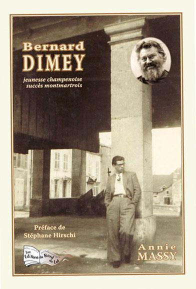 Bernard Dimey ; jeunesse champenoise, succès montmartrois