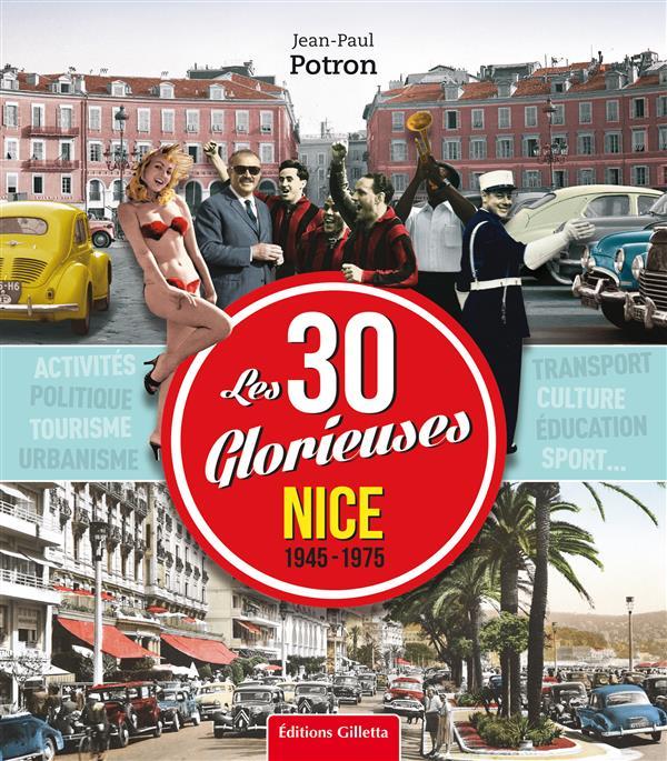 Nice, 1945-1975 ; les 30 Glorieuses