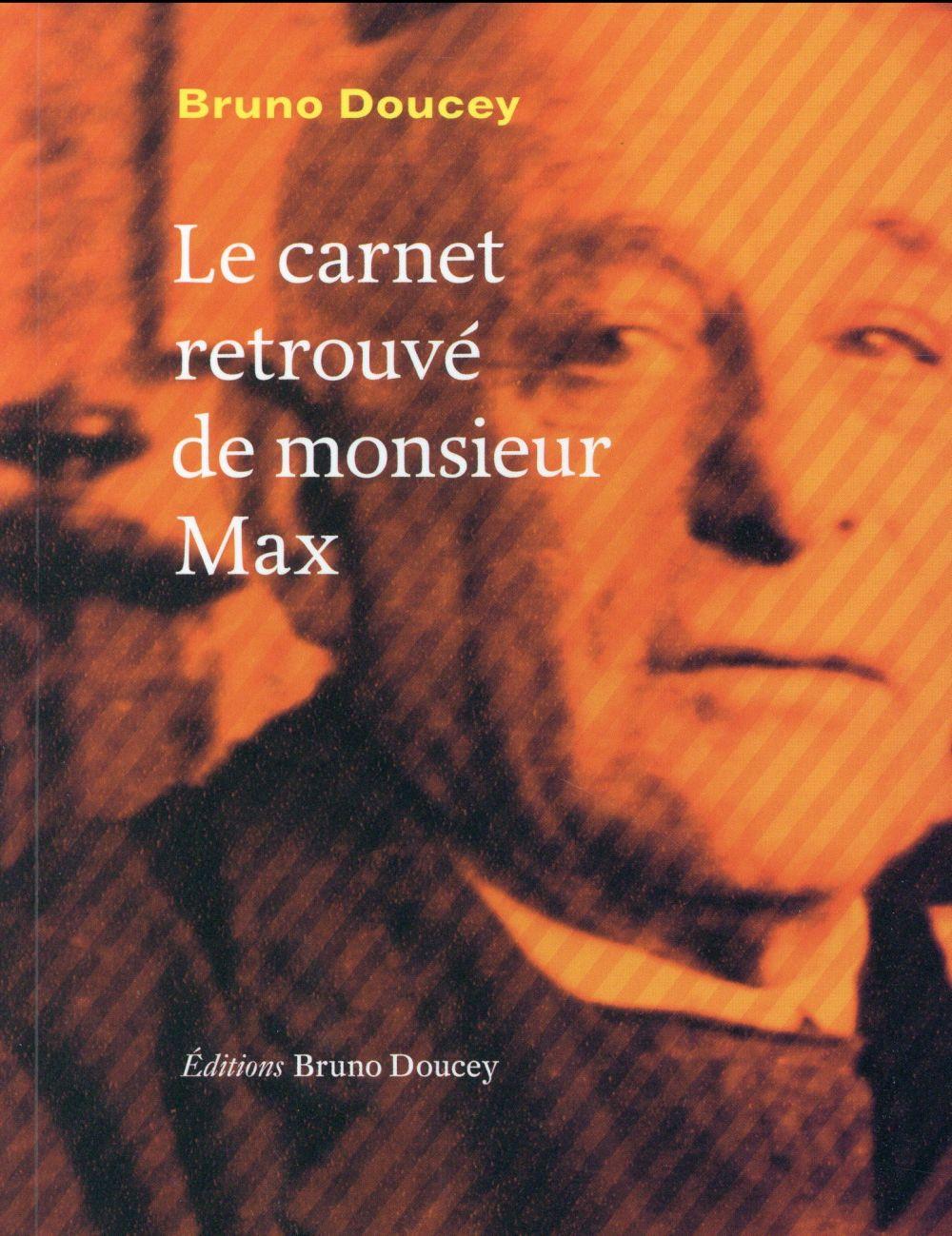 Le carnet retrouvé de Monsieur Max