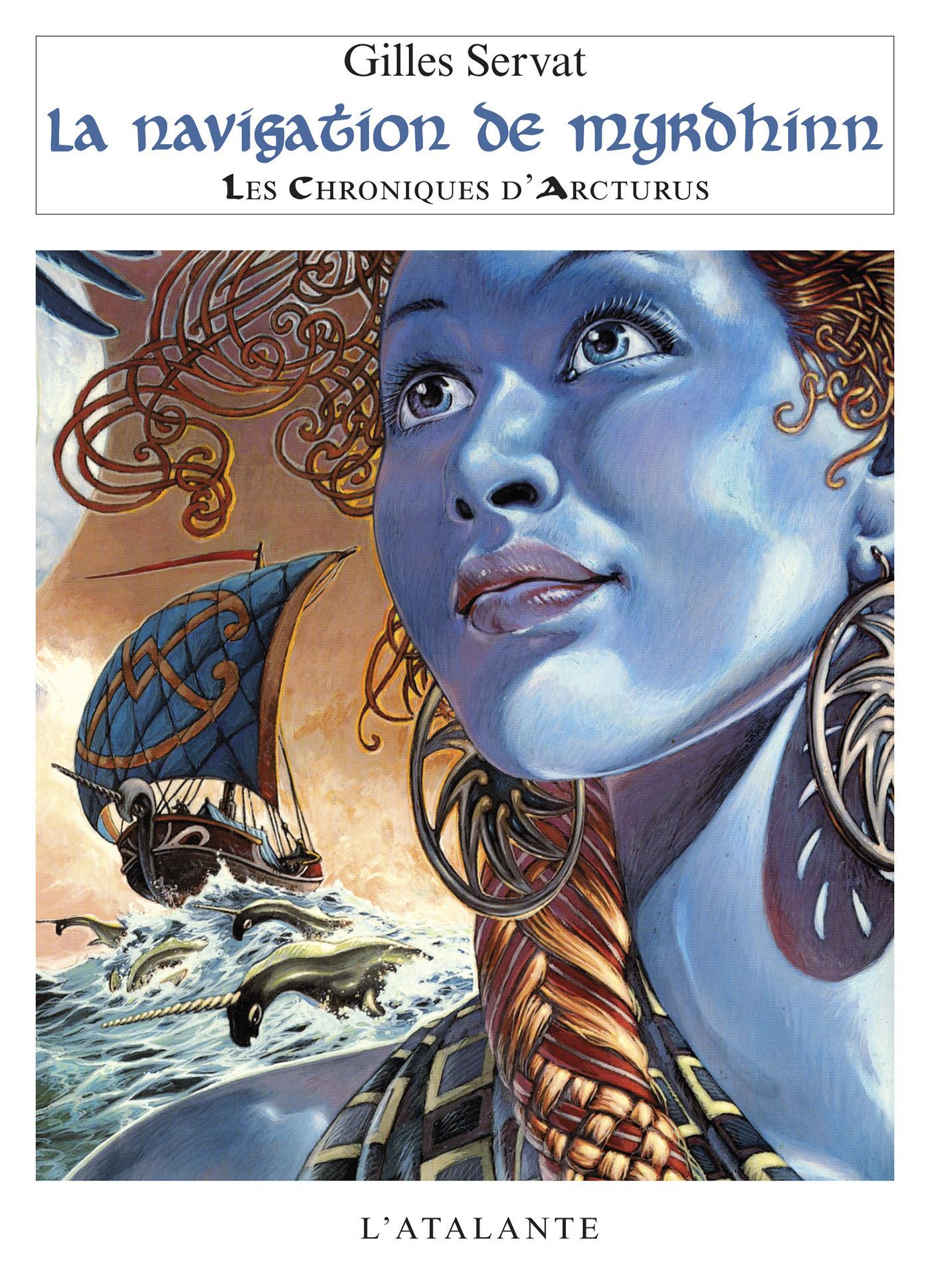 le chroniques d'arcturus t.2 ; la navigation de myrdhinn
