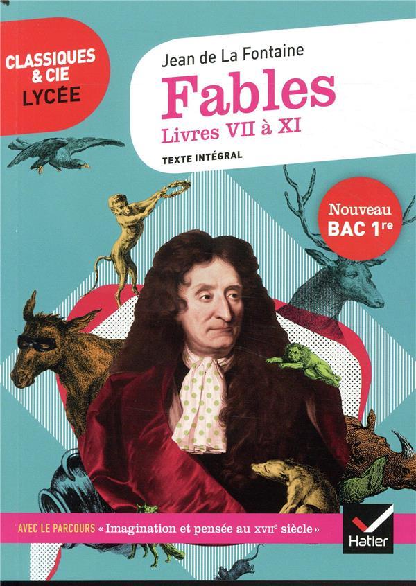 fables, livres VII à XI ; 1re ; parcours : imagination et pensée au XVIIe siècle (édition 2020)