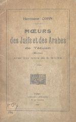 Moeurs des Juifs et des Arabes de Tétuan (Maroc)