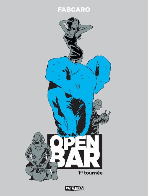 Open bar T.1 ; 1re tournée