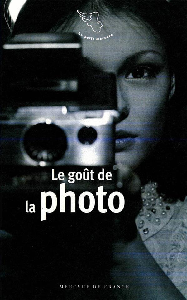 Le goût de la photo