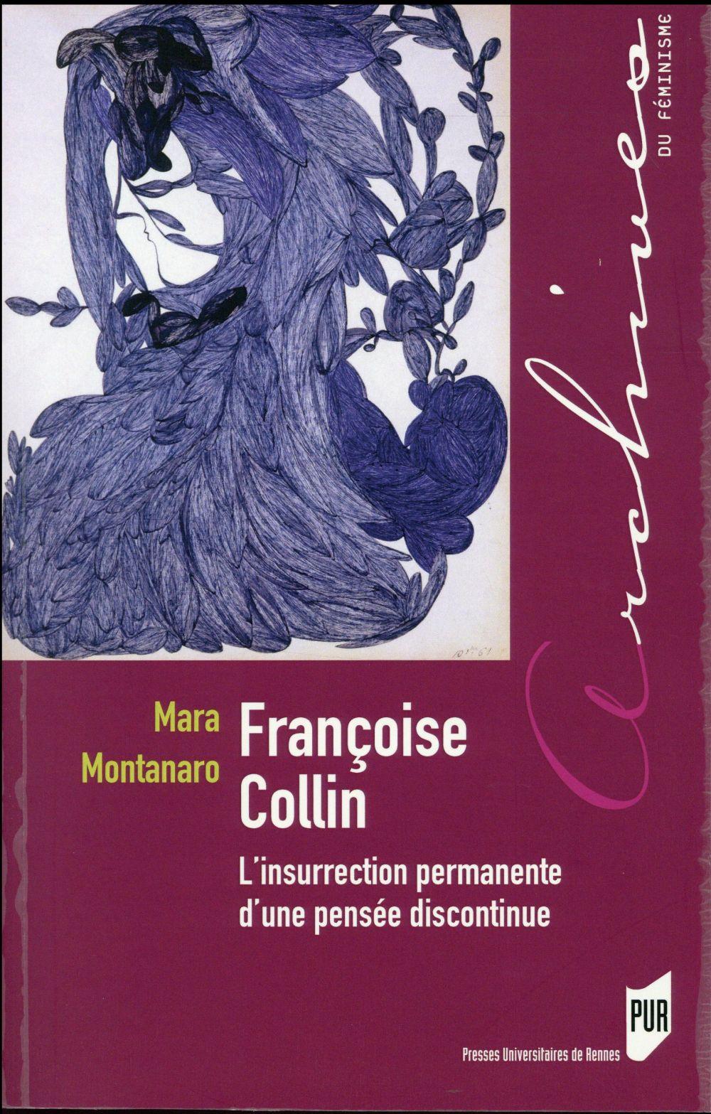 Françoise Collin ; l'insurrection permanente d'une pensée discontinue