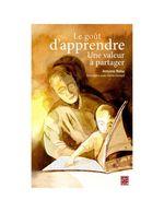 Vente Livre Numérique : Le goût d'apprendre : Une valeur à partager  - Antoine Baby - Denis Simard