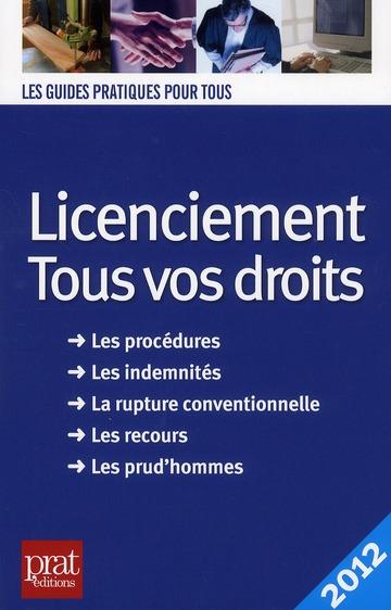 licenciement ; tous vos droits 2012