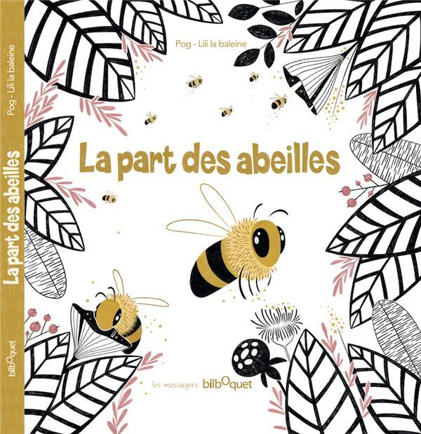 La part des abeilles