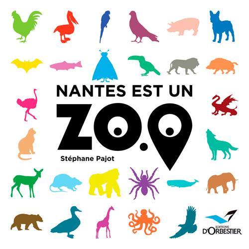Nantes est un zoo