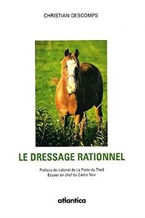 Le dressage rationnel