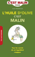 Vente EBooks : L'huile d'olive, c'est malin  - Julie Frédérique