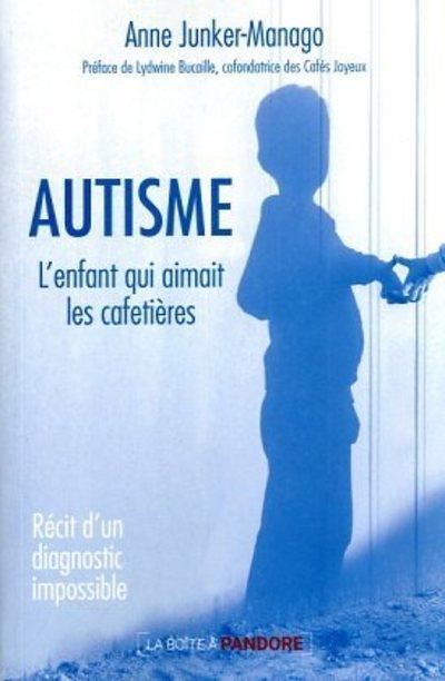 Autisme : récit d'un diagnostic impossible