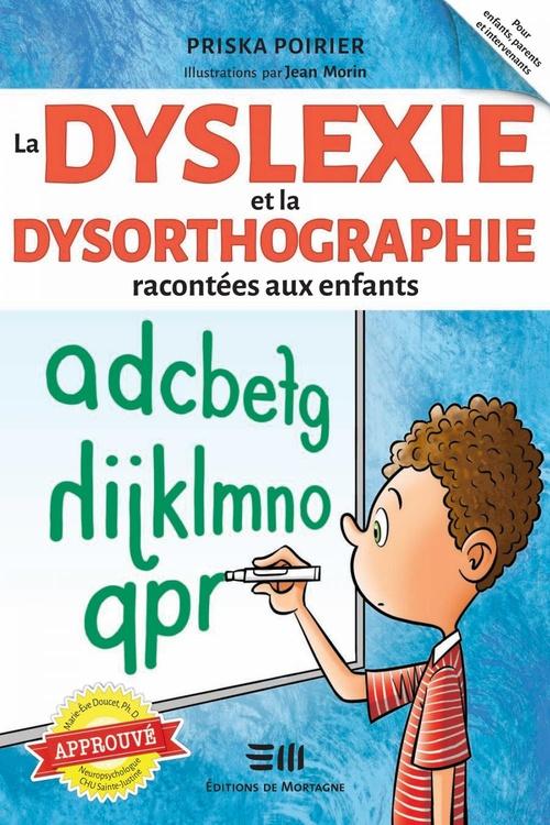La dyslexie et la dysorthographie racontées aux enfants