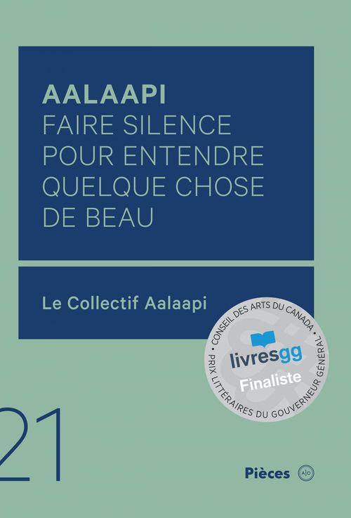 Aalaapi : faire silence pour entendre quelque chose de beau
