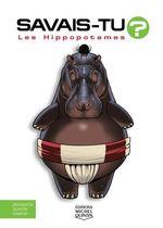 Vente Livre Numérique : SAVAIS-TU ? T.56 ; les hippopotames  - Alain M. Bergeron - Sampar - Michel Quintin