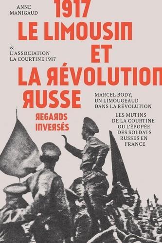 1917 ; le Limousin et la révolution russe ; regards inversés