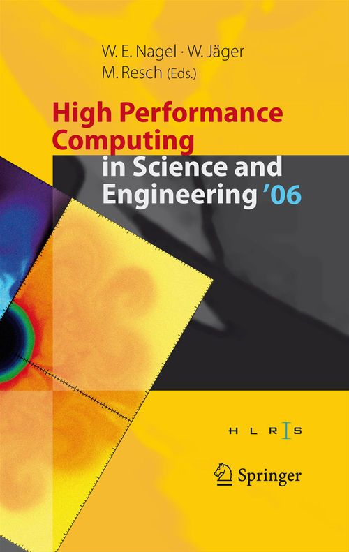 High Performance Computing in Science and Engineering ' 06