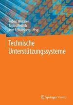 Technische Unterstützungssysteme  - Tobias Redlich - Jens P. Wulfsberg - Robert Weidner