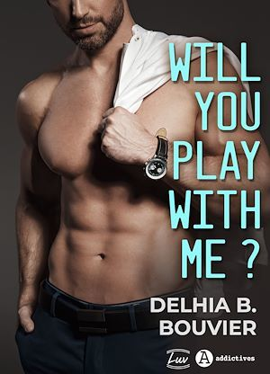 Will You Play With Me ?