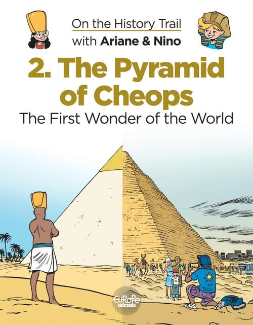 On the History Trail with Ariane & Nino 2. The Pyramid of Cheops