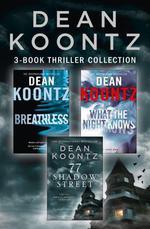 Vente Livre Numérique : Dean Koontz 3-Book Thriller Collection: Breathless, What the Night Kno  - Dean Koontz