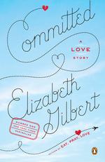 Vente Livre Numérique : Committed  - Elizabeth Gilbert
