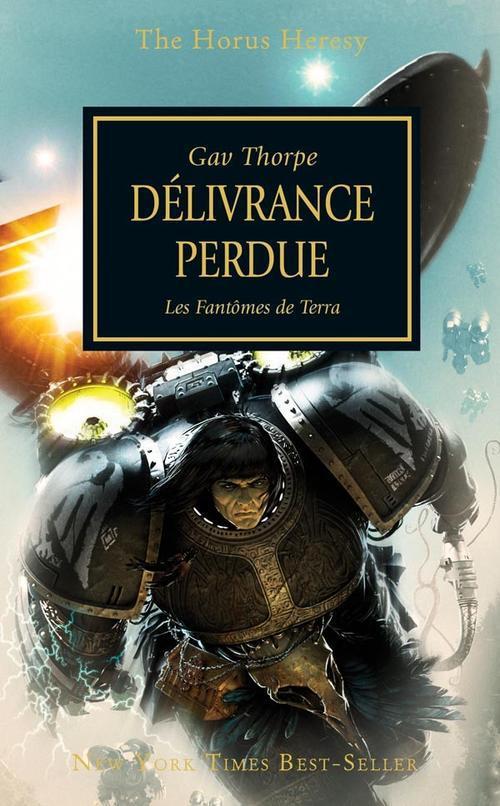 Warhammer 40.000 ; the Horus heresy ; délivrance perdue ; les fantômes de Terra