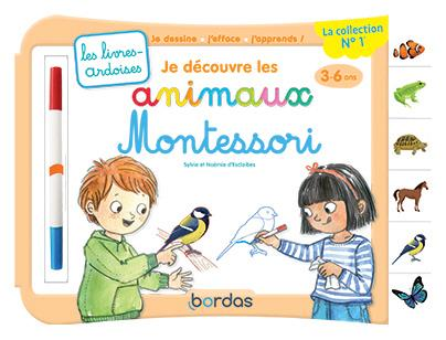 Les livres-ardoises ; je découvre les animaux Montessori (édition 2021)