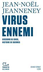 Couverture de Virus Ennemi - Discours De Crise, Histoire De Guerres