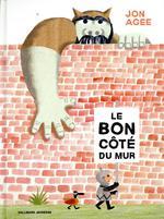 Couverture de Le Bon Cote Du Mur